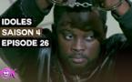IDOLES - SAISON 4 - EPISODE 26 et FIN